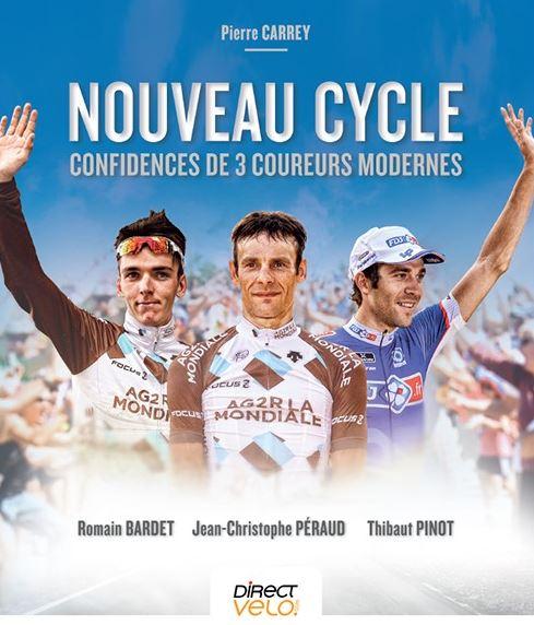 «Новый велоспорт – секреты трёх современных гонщиков» (Nouveau cycle, confidences de trois coureurs modernes)